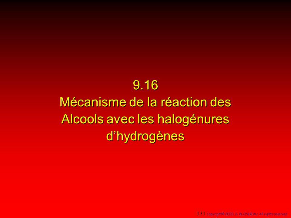 9.16 Mécanisme de la réaction des Alcools avec les halogénures d'hydrogènes
