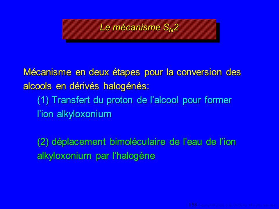 (1) Transfert du proton de l'alcool pour former l'ion alkyloxonium
