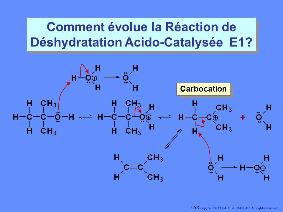 Comment évolue la Réaction de Déshydratation Acido-Catalysée E1