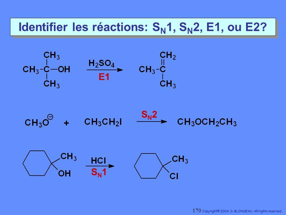 Identifier les réactions: SN1, SN2, E1, ou E2
