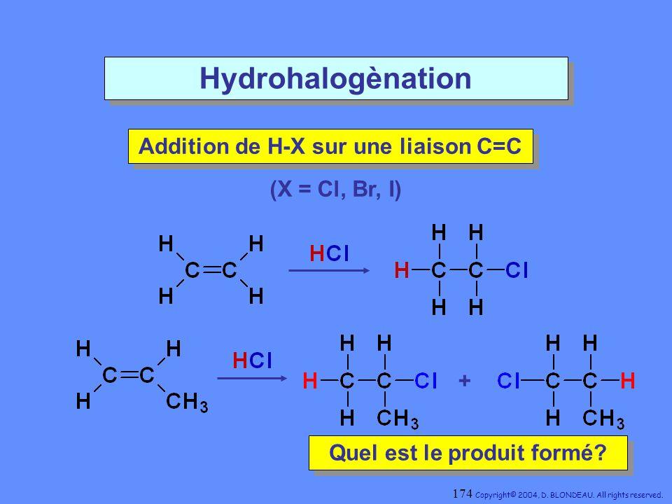 Addition de H-X sur une liaison C=C Quel est le produit formé