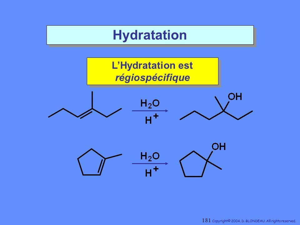 L'Hydratation est régiospécifique