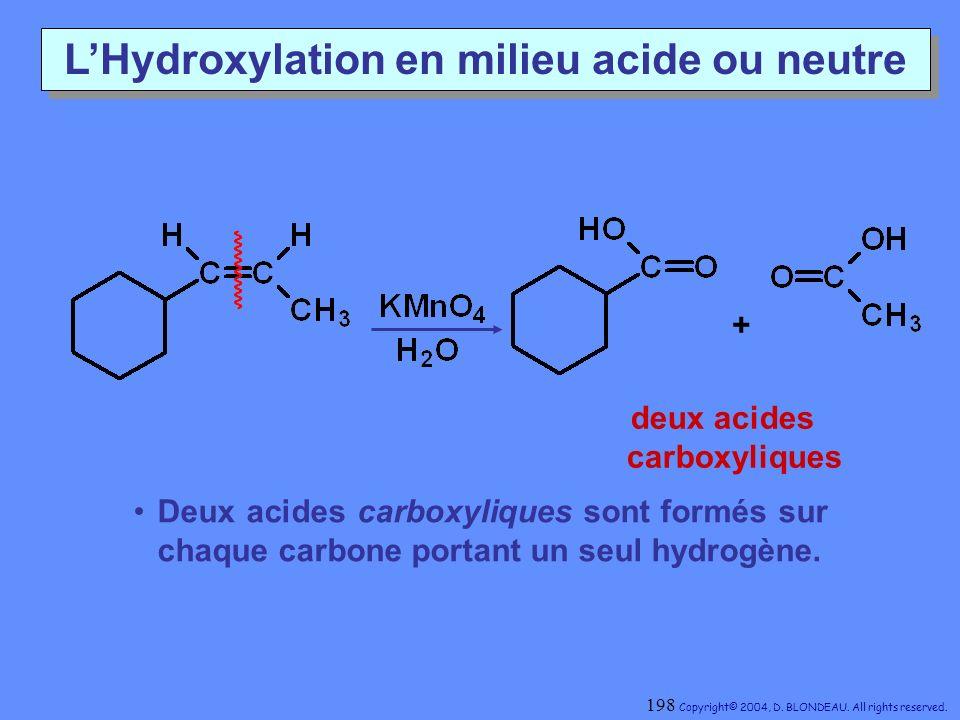 L'Hydroxylation en milieu acide ou neutre deux acides carboxyliques