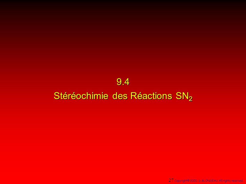9.4 Stéréochimie des Réactions SN2