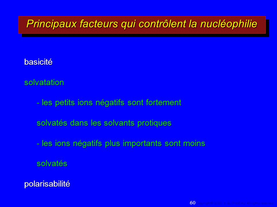 Principaux facteurs qui contrôlent la nucléophilie