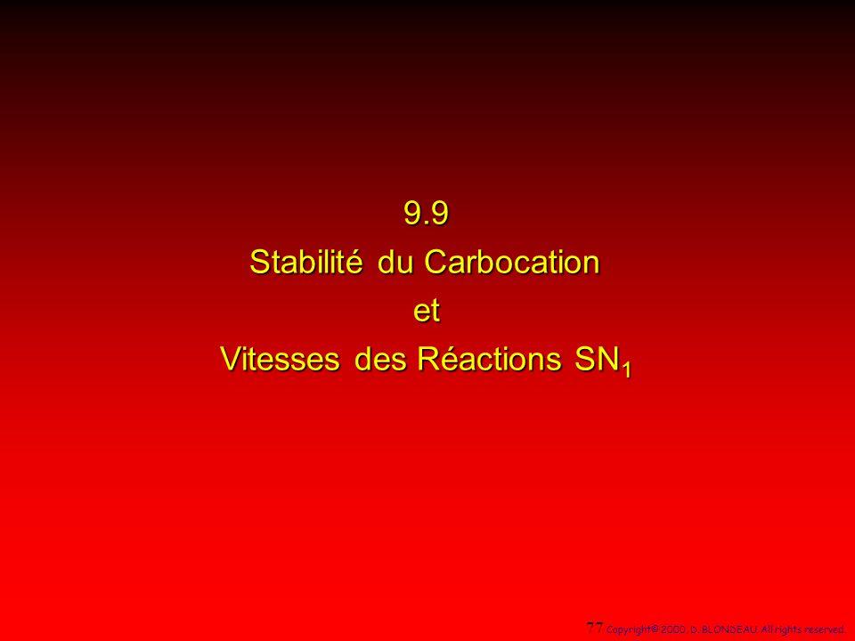 9.9 Stabilité du Carbocation et