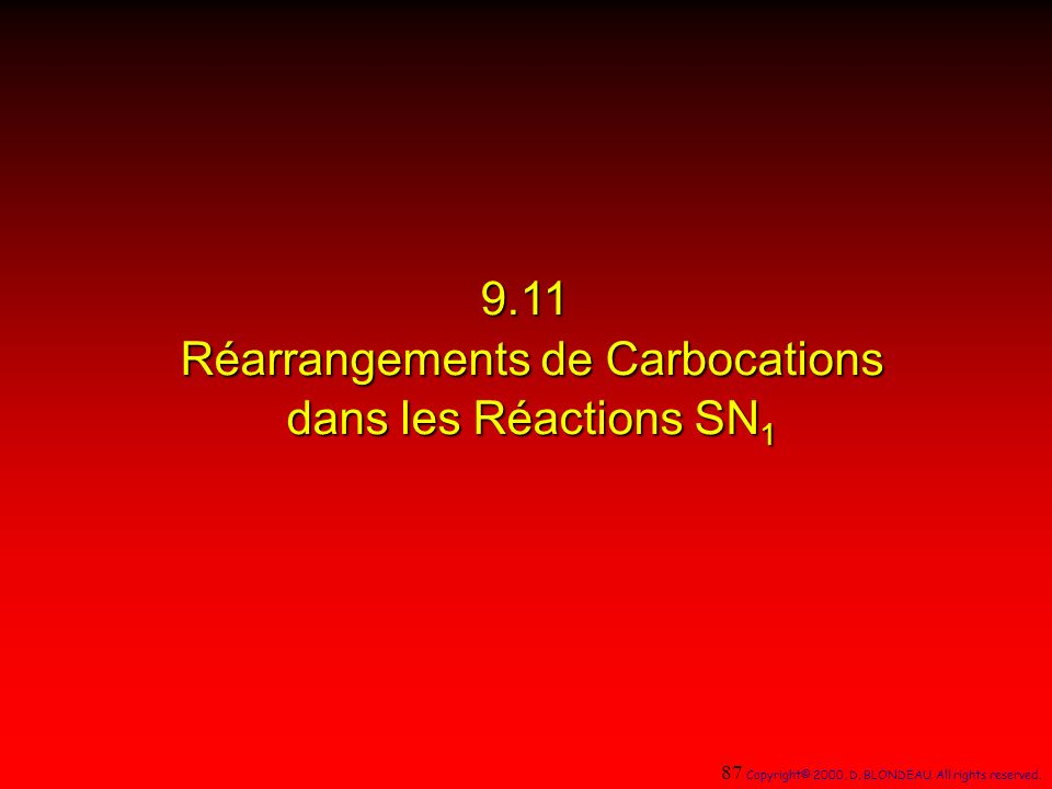 9.11 Réarrangements de Carbocations