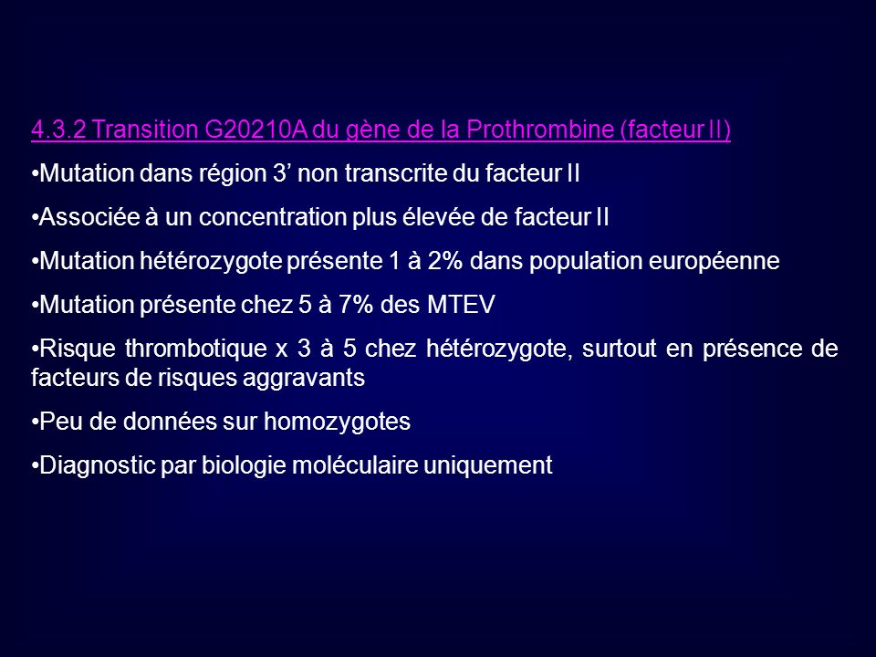 4.3.2 Transition G20210A du gène de la Prothrombine (facteur II)