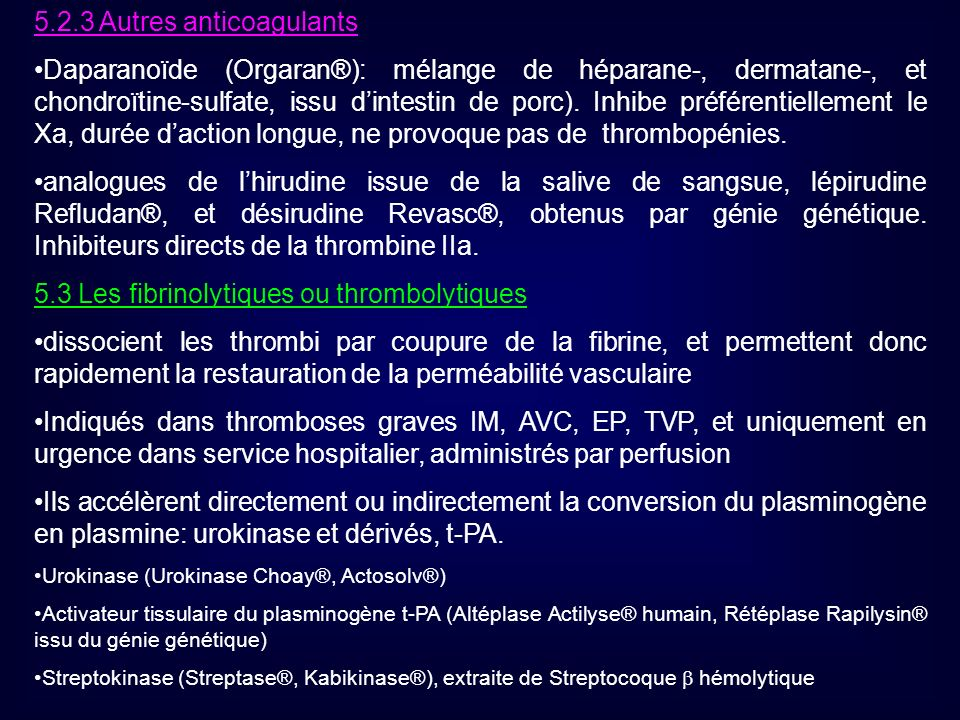 5.2.3 Autres anticoagulants