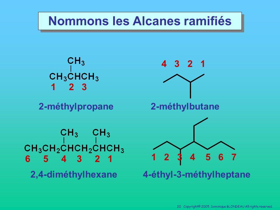 Nommons les Alcanes ramifiés 4-éthyl-3-méthylheptane