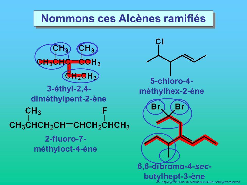 Nommons ces Alcènes ramifiés
