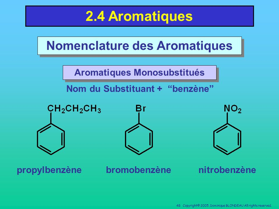 2.4 Aromatiques Nomenclature des Aromatiques