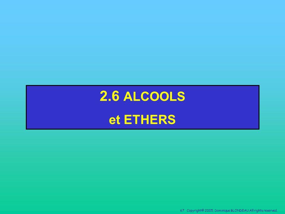 2.6 ALCOOLS et ETHERS