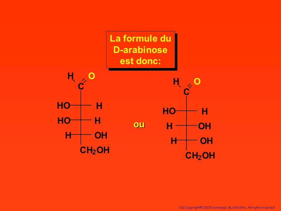 La formule du D-arabinose est donc: