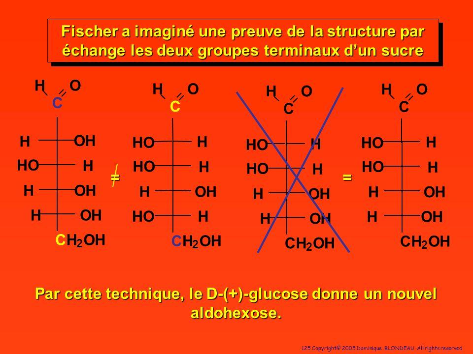 Par cette technique, le D-(+)-glucose donne un nouvel aldohexose.