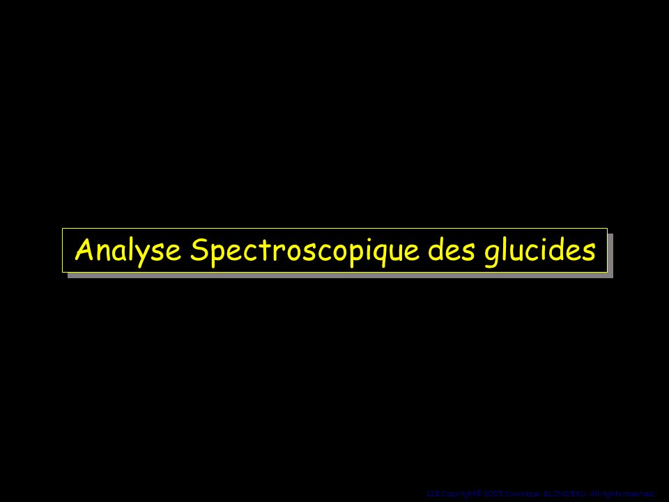 Analyse Spectroscopique des glucides