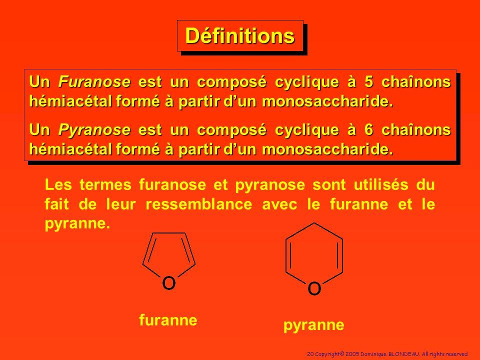 DéfinitionsUn Furanose est un composé cyclique à 5 chaînons hémiacétal formé à partir d'un monosaccharide.