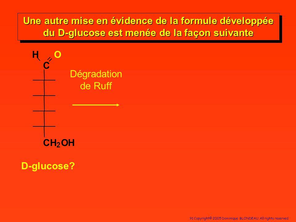 Une autre mise en évidence de la formule développée du D-glucose est menée de la façon suivante