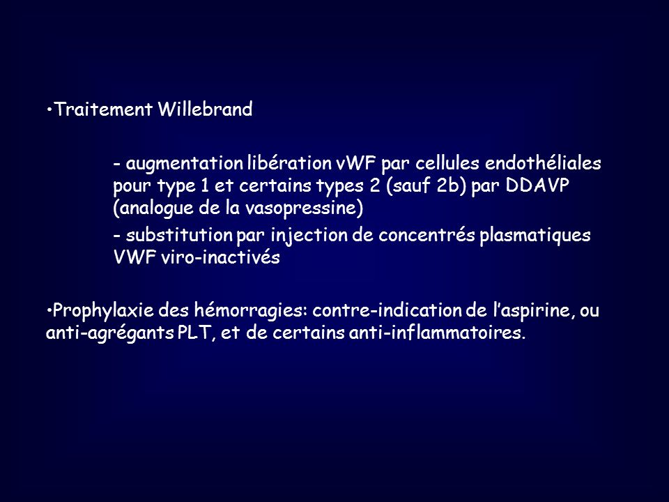 Traitement Willebrand