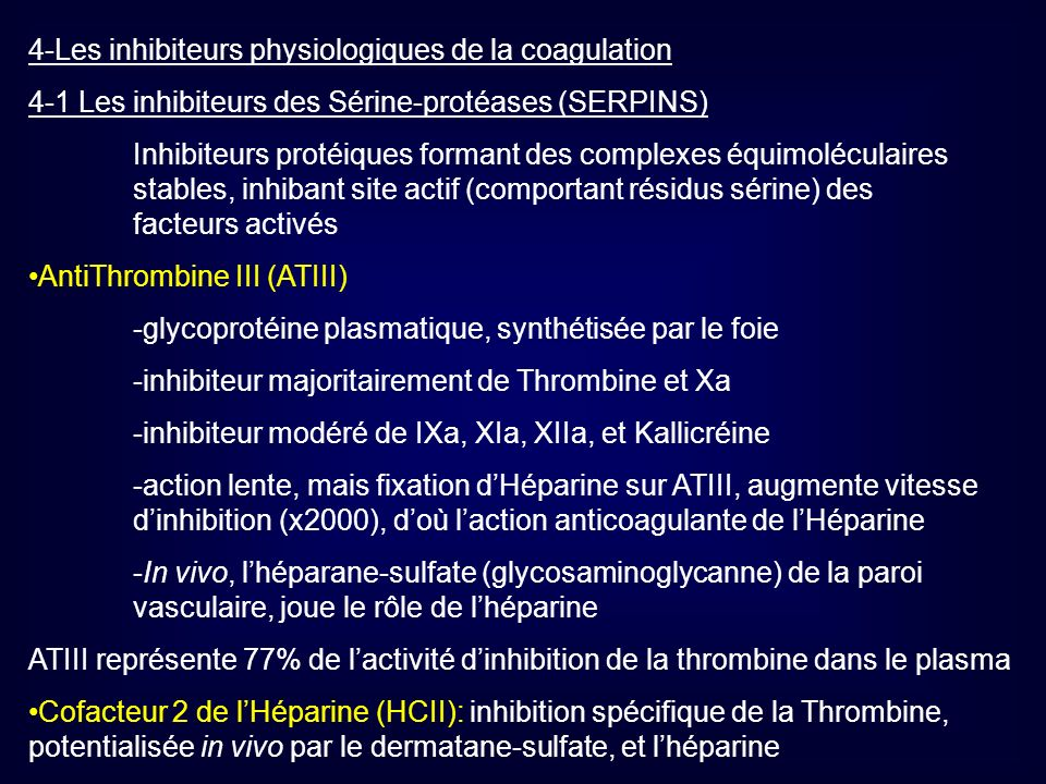 4-Les inhibiteurs physiologiques de la coagulation