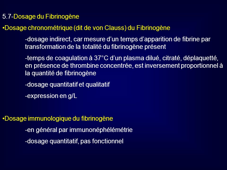 5.7-Dosage du Fibrinogène