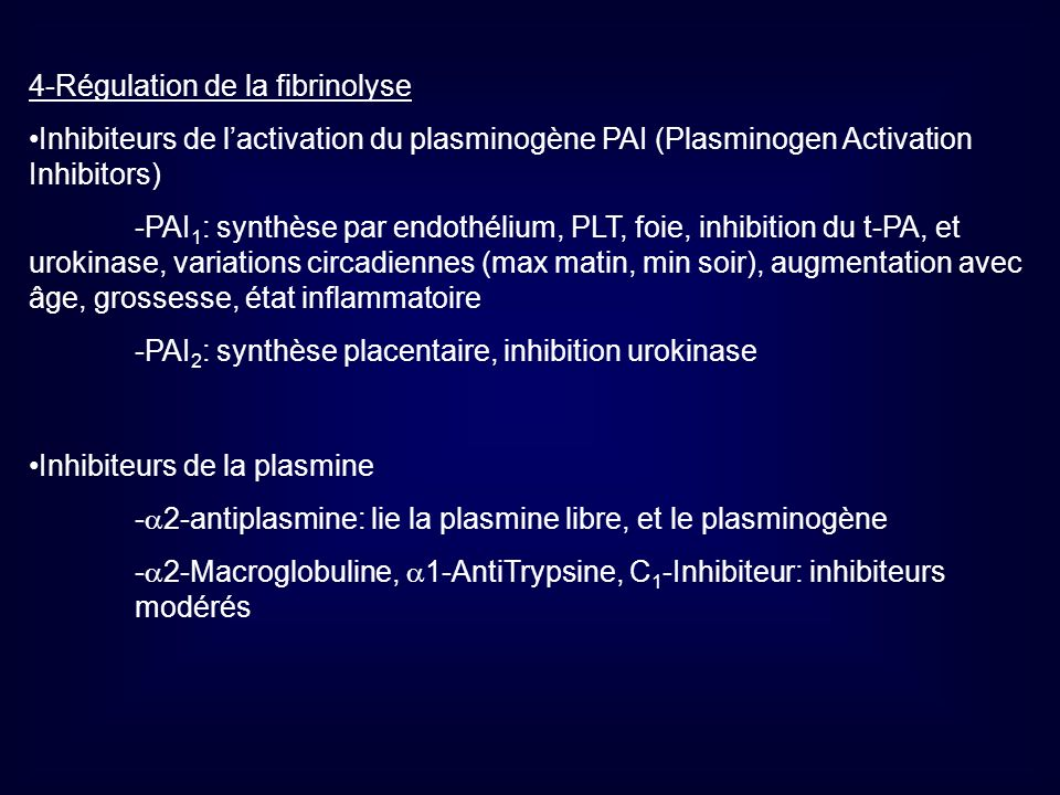 4-Régulation de la fibrinolyse