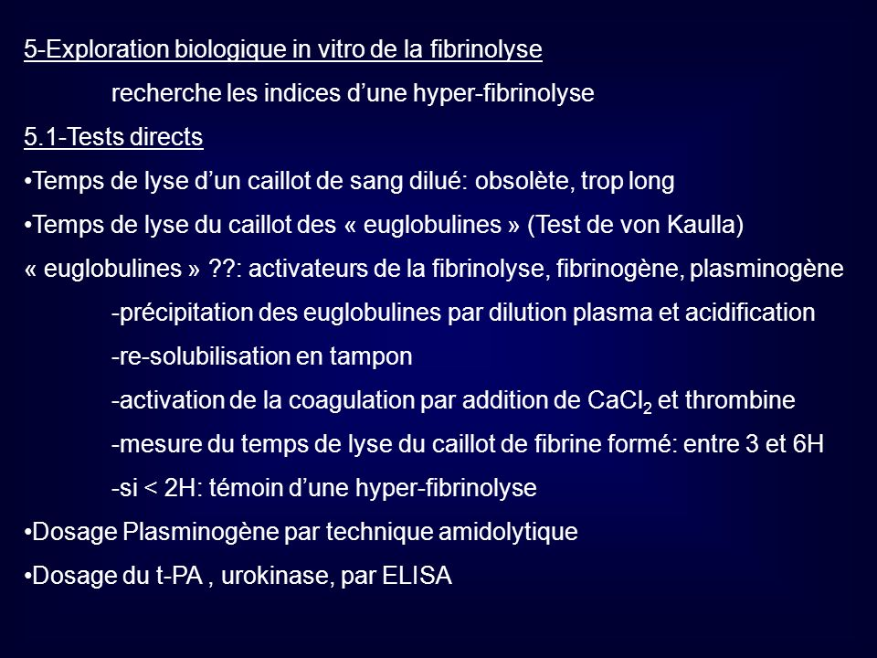 5-Exploration biologique in vitro de la fibrinolyse