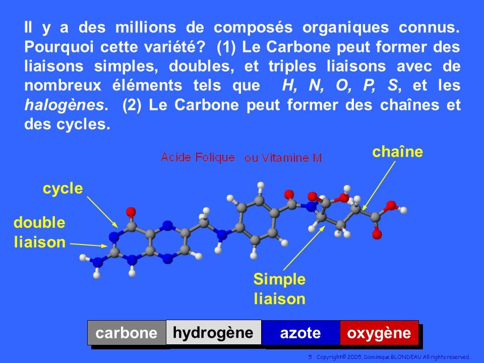 Il y a des millions de composés organiques connus