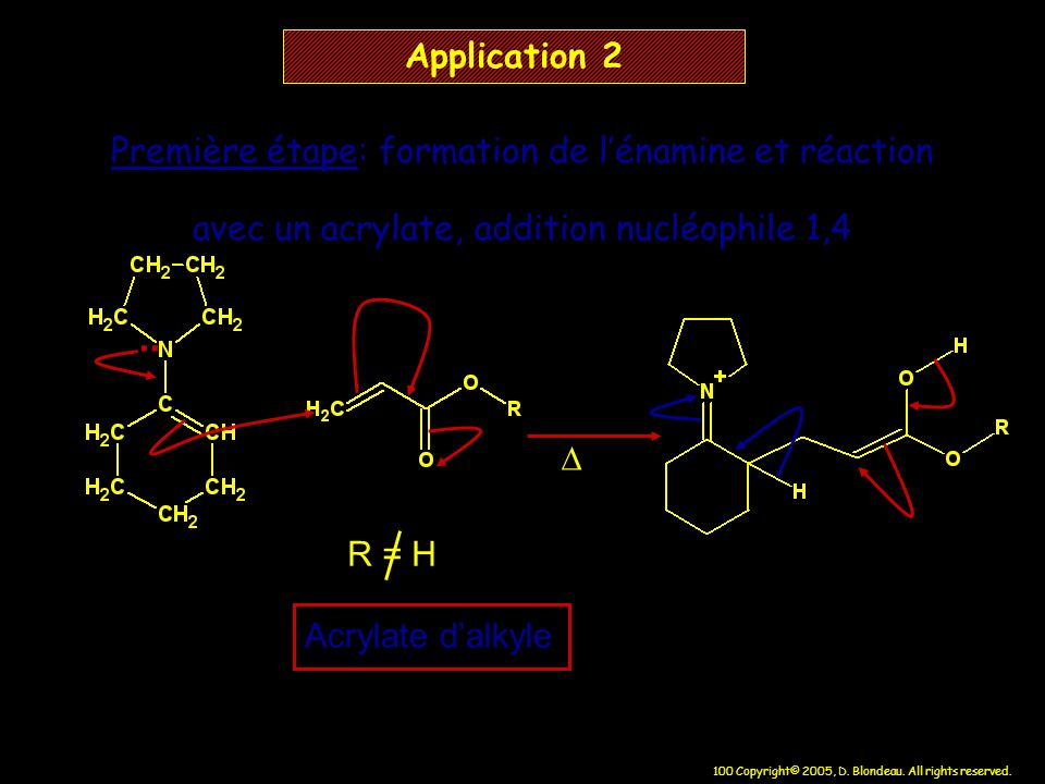 .. Application 2 Première étape: formation de l'énamine et réaction