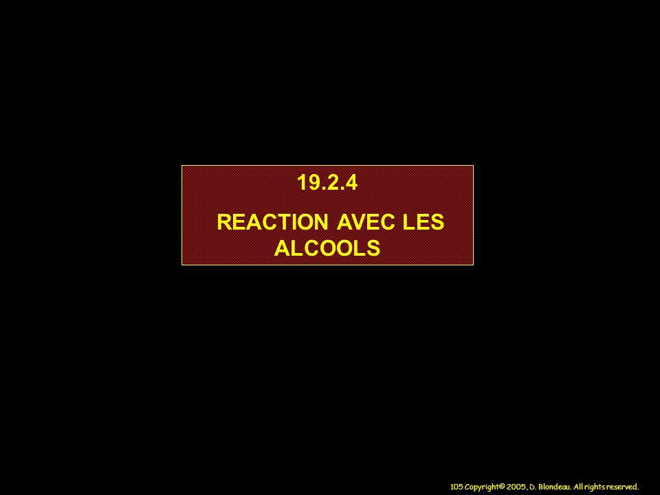 REACTION AVEC LES ALCOOLS
