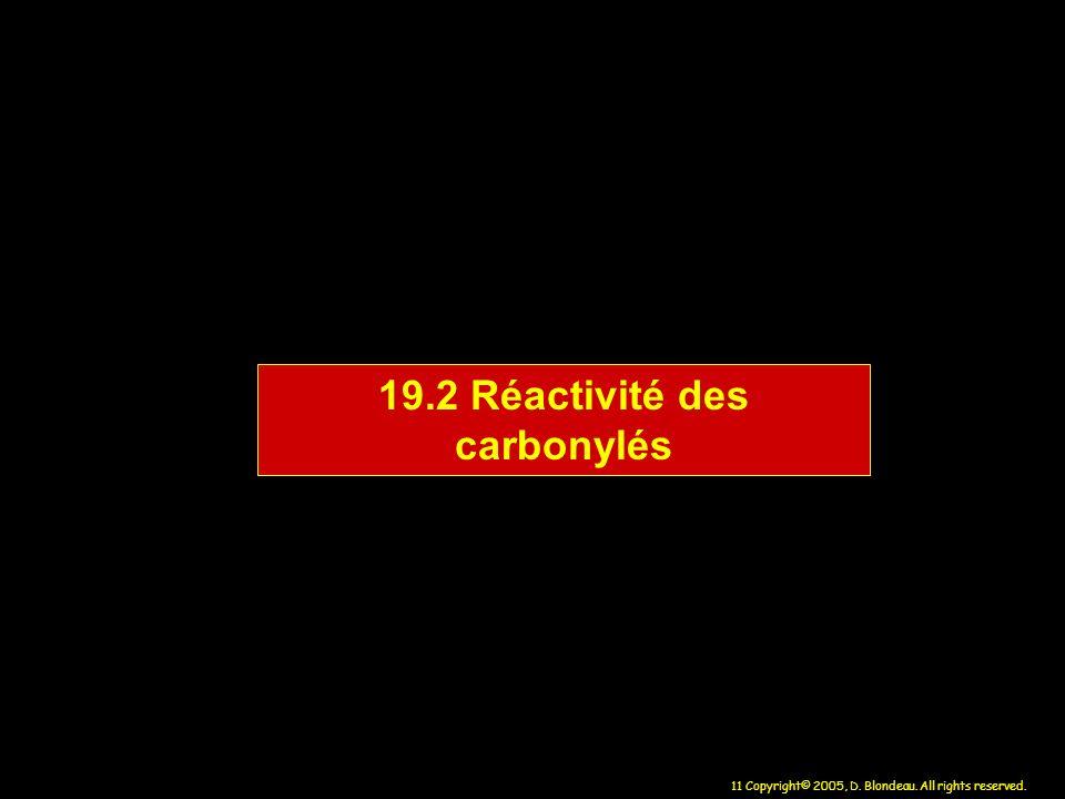 19.2 Réactivité des carbonylés