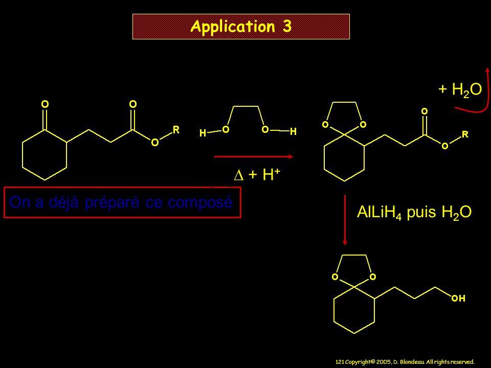Application 3 + H2O D + H+ On a déjà préparé ce composé AlLiH4 puis H2O