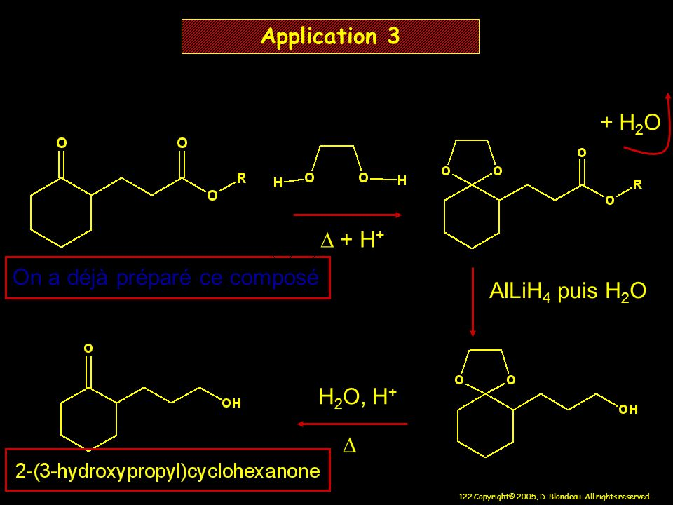 Application 3 + H2O D + H+ On a déjà préparé ce composé AlLiH4 puis H2O H2O, H+ D