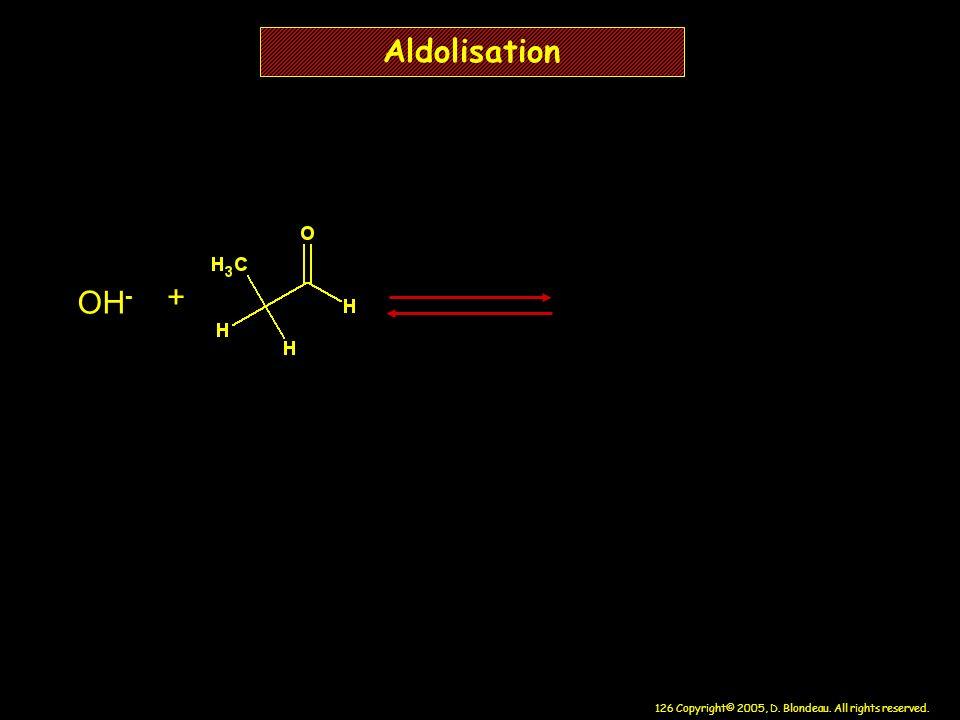 Aldolisation OH- +