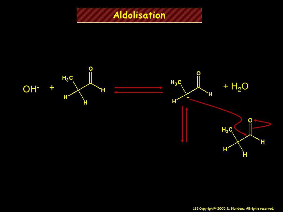 Aldolisation + H2O OH- + -