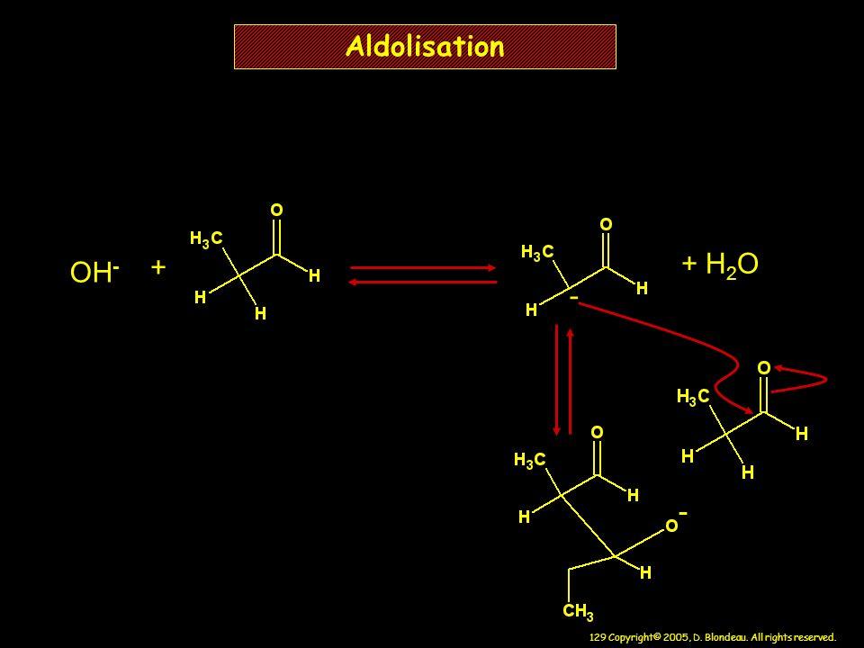 Aldolisation + H2O OH- + - -