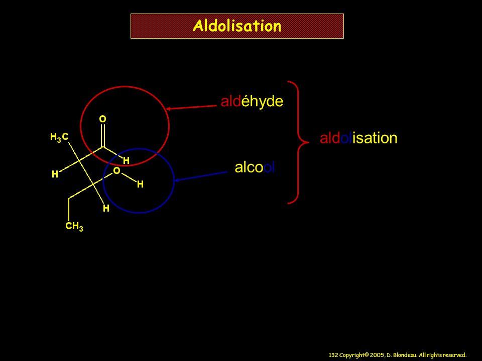 Aldolisation aldéhyde aldolisation alcool