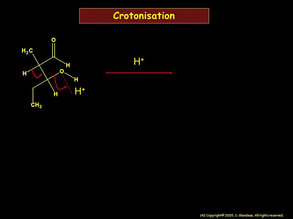 Crotonisation H+ H+