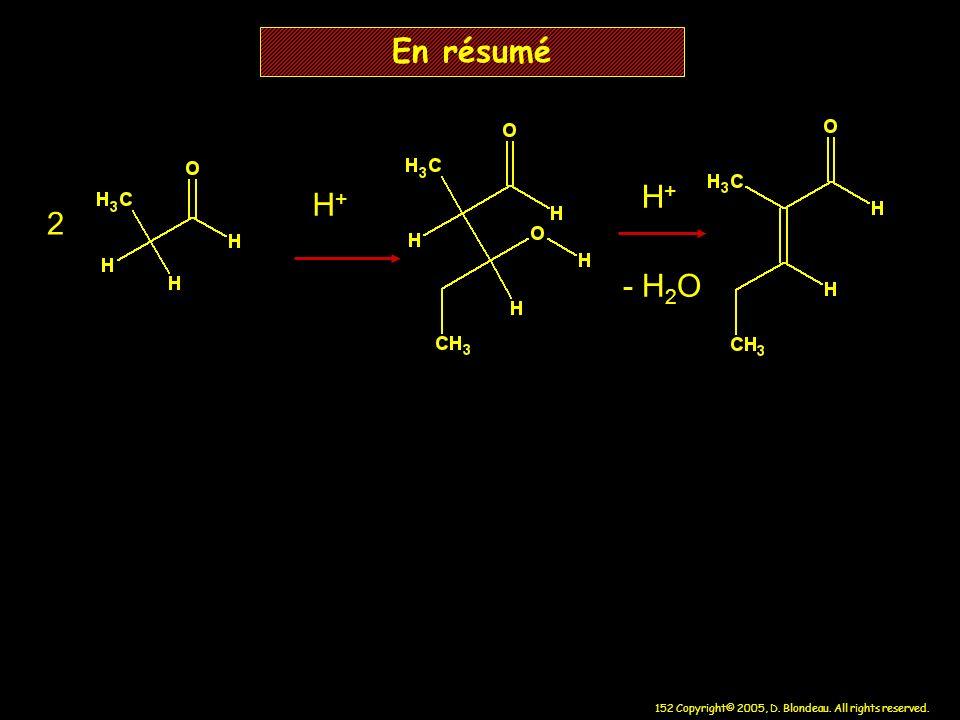 En résumé H+ H+ 2 - H2O