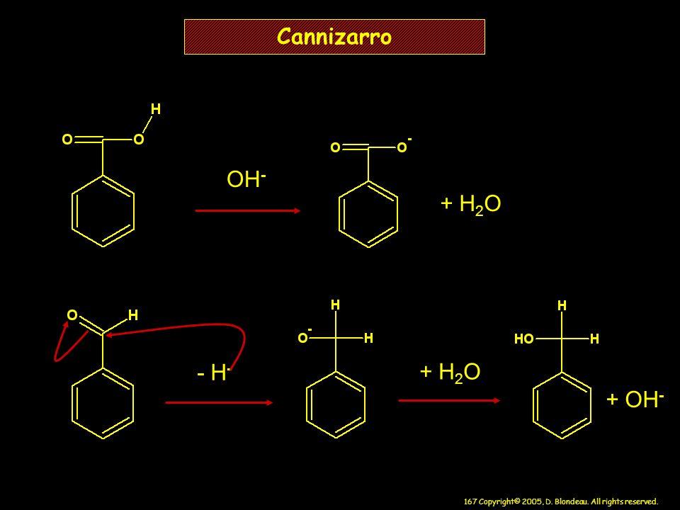 Cannizarro OH- + H2O - H- + H2O + OH-