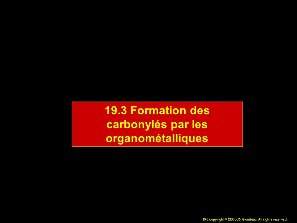 19.3 Formation des carbonylés par les organométalliques