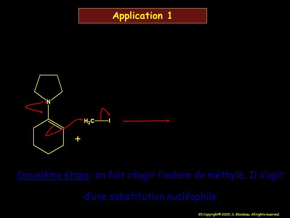 Application 1 .. Deuxième étape: on fait réagir l'iodure de méthyle.