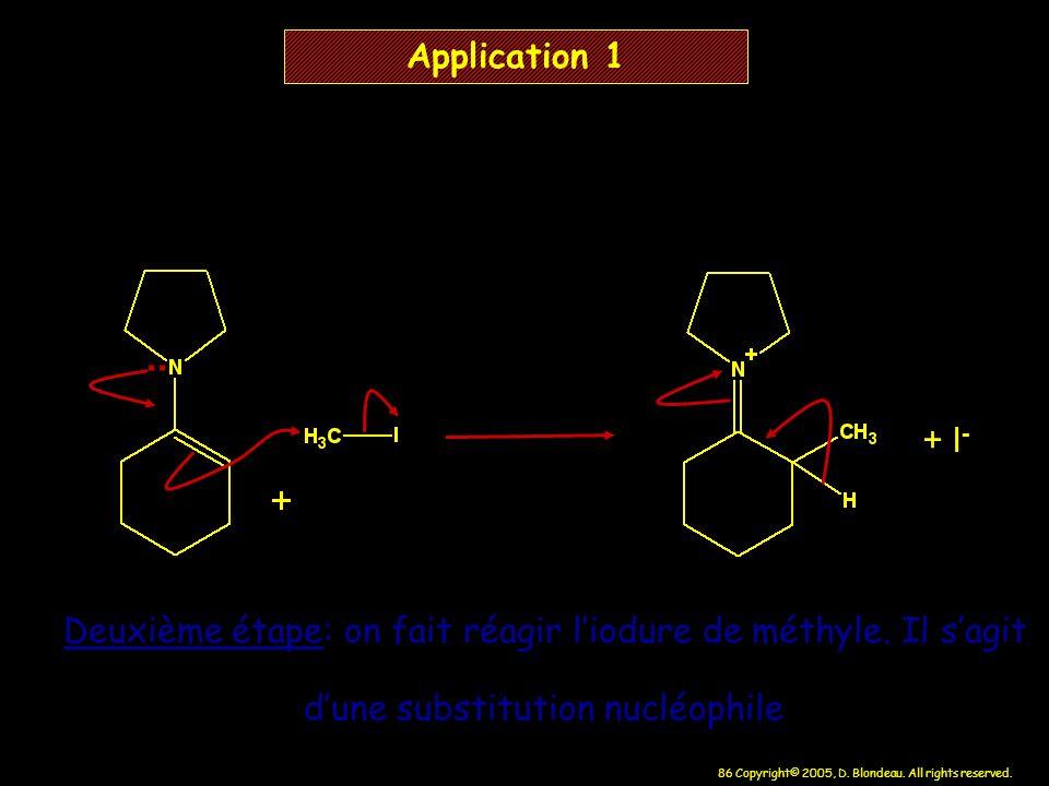 Application 1 .. + I- Deuxième étape: on fait réagir l'iodure de méthyle.