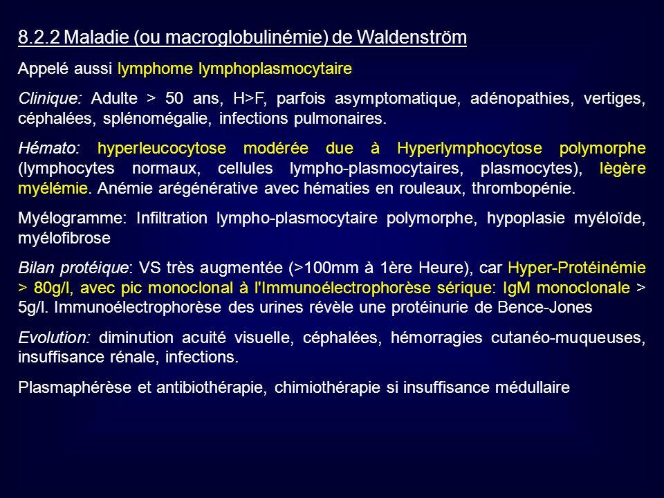 8.2.2 Maladie (ou macroglobulinémie) de Waldenström