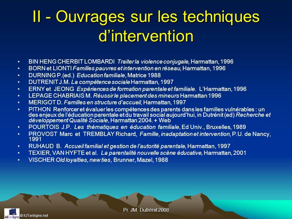 II - Ouvrages sur les techniques d'intervention