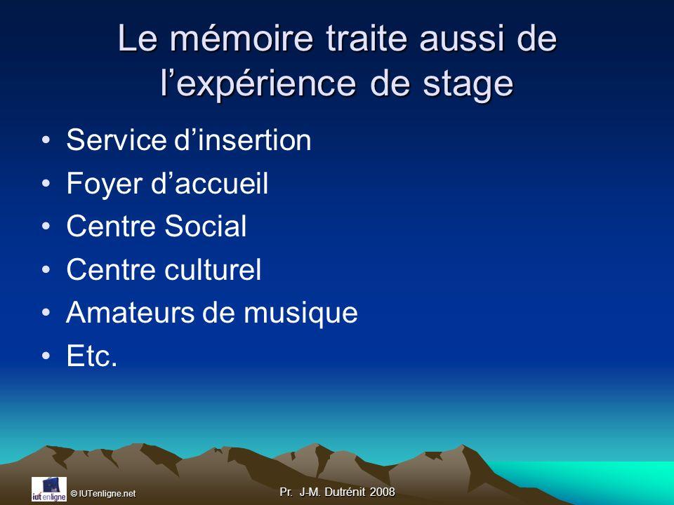 Le mémoire traite aussi de l'expérience de stage