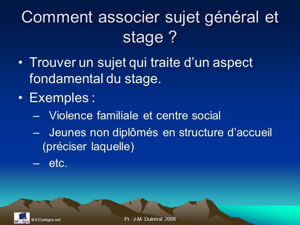 Comment associer sujet général et stage