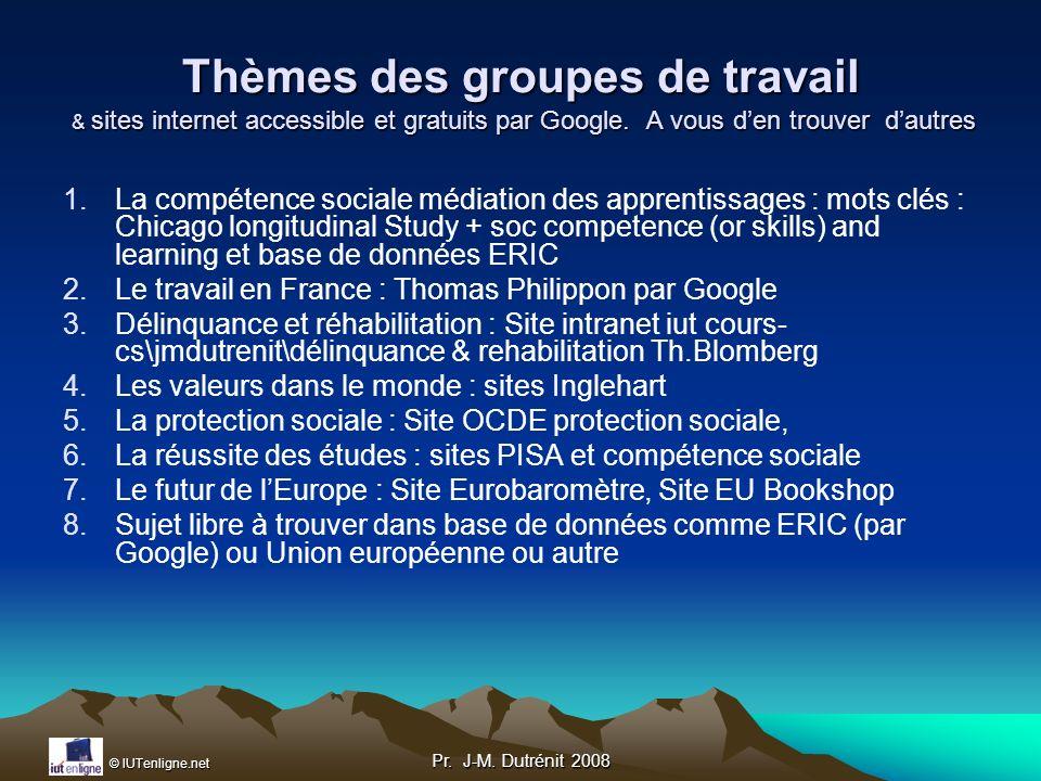 Thèmes des groupes de travail & sites internet accessible et gratuits par Google. A vous d'en trouver d'autres