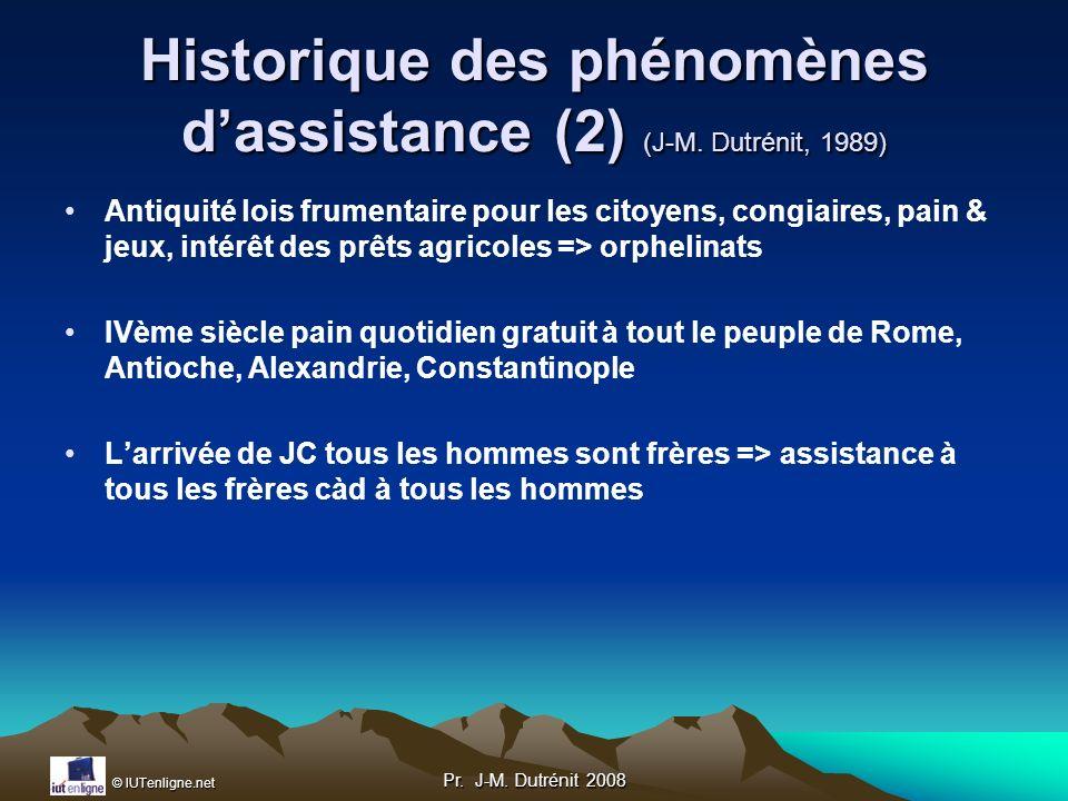 Historique des phénomènes d'assistance (2) (J-M. Dutrénit, 1989)