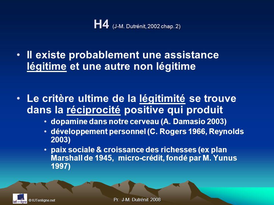 H4 (J-M. Dutrénit, 2002 chap. 2) Il existe probablement une assistance légitime et une autre non légitime.